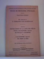 L'AGRICULTURE. PIECES DE RECHANGE SPECIALES POUR LE TRACTEUR ETROIT DE 10-20 H.P A COMMANDE PAR ENGRENAGES...... - Bricolage / Technique