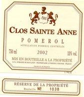 Etiquette (8,5X9,7) Clos Sainte Anne  2002 Pomerol  GFA Domaine De Moulinet à Pomerol 33 Réserve De Propriété N° 1038 - Bordeaux