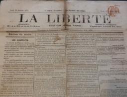 1871 Journal LA LIBERTÉ Du 26 Janvier - GUERRE DE 1870 - LES SOUFLETS - L'ARMÉE DE PARIS - BATAILLE DE DIJON - LONDRES - Journaux - Quotidiens