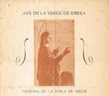 30768. Folleto AVE De La VIRGEN De La RIBERA (Pobla De Segur) Lerida. Patrona Año 1954 - Historical Documents