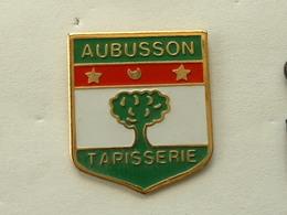 Pin's TAPISSERIE AUBUSSON - BLASON - Città