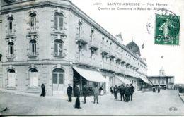 N°67784 -cpa Sainte Adresse -Nice Havrais -quartier Du Commerce Et Palais Des Régates- - Sainte Adresse