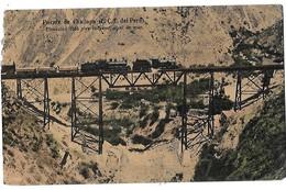 Puente De Challapa 'F.C.C. Del Perou) -Ferrocarril Central -7504 Pies De Elevation - Peru