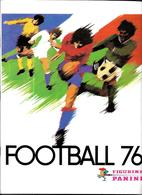 Z275 - ALBUM PANINI FOOTBALL 76 FRANCE - IMAGES IMPRIMEES DANS L'ALBUM - Books