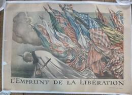 Belle Affiche Ancienne Entoilée - L' Emprunt De La Libération - Illustrée Par Abel FAIVRE - Affiches