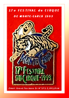 SUPER PIN'S CIRQUE-MONTE-CARLO : Pin's Officiel Du 17e FESTIVAL Du CIRQUE En 1993, NUMEROTE N° 171, émail Grand Feu - Città