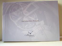 """LES MONTRES. CATALOGUE """"LES COLLECTIONS BREGUET"""".    100_6391TRC""""a"""" - Bricolage / Technique"""