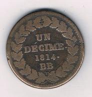UN DECIME 1814 BB FRANKRIJK /8593/ - France