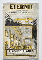 Rare Brochure De ETERNIT à Cappelle-au-Bois - Année 1927 / Haren, Kapelle-op-den-Bos - Belgique