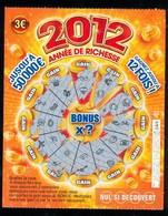 FDJ - FRANCAISE DES JEUX - 2010 ANNEE DE RICHESSE 51901 Repère De Bande 049 - Billets De Loterie