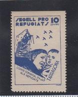 TARRAGONA.  EDIFIL 28 *   SEGELL PRO REFUGIATS - Viñetas De La Guerra Civil
