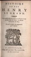 HISTOIRE DU ROY HENRY LE GRAND  PAR H. DE PEREFIXE  AMSTERDAM 1678 - Livres, BD, Revues