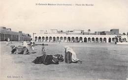 Algérie -COLOMB- BECHAR (Sud Oranais) Place Du Marché - ETAT = Voir Description (Collection Idéale PS 25) * PRIX FIXE - Bechar (Colomb Béchar)