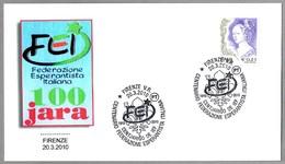 100 Años FED.ITALIANA DE ESPERANTO. 100 Jara Federazione Esperantista Italiana. Firenze 2010 - Esperanto