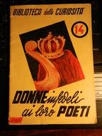 8e) BIBLIOTECA DELLE CURIOSITA' DONNE INFEDELI AI LORO POETI BUONO STATO 29 PAGINE - Unclassified