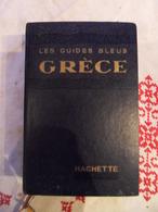 GUIDE BLEU HACHETTE 1956 GRECE - Tourisme