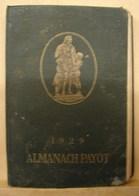 Liv. 276. Almanach Payot 1929. - Calendars