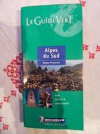 GUIDE VERT MICHELIN 2000 ALPES DU SUD HAUTE PROVENCE - Provence - Alpes-du-Sud