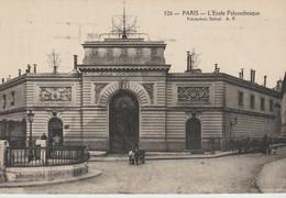 C P A - PARIS - L'ECOLE POLYTECHNIQUE - 526 - A. P.  - - Formación, Escuelas Y Universidades