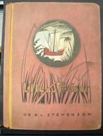 Liv. 267. L'île Au Trésor D'après R.-L. Stevenson. 1937. - Books, Magazines, Comics