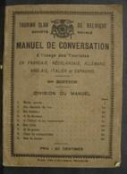 Liv. 264. Publication Du Touring Club De Belgique. Manuel De Conversation. Année 1915 - Tourisme