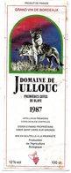 Etiquette (6,1X16,1)  Domaine De JULLOUC 1987 1ere Cotes De Blaye Didier Eymard à St Ciers/Gironde Production Agri BIO - Bordeaux