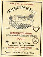 Etiquette (9X12)  Château MONTFOLLET 1990  1ere Cotes De Blaye  GFA Raimond à Cars 33 Vieilli En Fût De Chêne Neuf - Bordeaux
