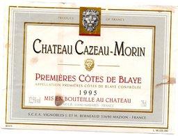 Etiquette (11X8,1)  Château CAZEAU-MORIN 1995 1ere Cotes De Blaye SCEA Vignobles J&H Berneaud à Mazion 33 - Bordeaux