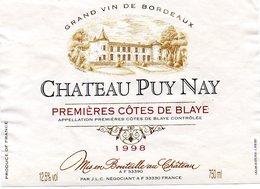 Etiquette (11,9X8,9,)  Château PUY-NAY 1998 1ere Côtes De Blaye - Bordeaux