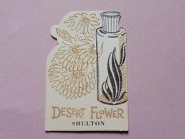 CARTE PARFUMEE Semi-moderne  DESERT FLOWER De SHULTON - Perfume Cards