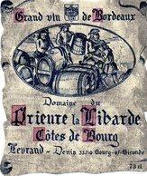 Etiquette (10X12,)  Domaine Du Prieuré La Libarde  Côtes De Bourg  Levraud Denis 33710 Bourg/Gironde - Bordeaux