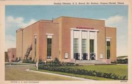 Texas Corpus Christi Station Theatre U S Naval Air Station Curteich - Corpus Christi