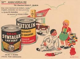 Buvard Email Syntalux Natiolin - Pour La Carrosserie - 50eme Anniversaire - Charleroi - Peintures