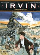 BD043 / Trano & Tournade / Irvin : California Zephir  / Edition 1992 - Livres, BD, Revues