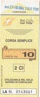 FERROVIE DELLO STATO /  Biglietto Corsa Semplice _ Fascia Km 10 - Railway