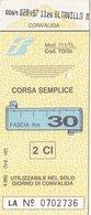 FERROVIE DELLO STATO /  Biglietto Corsa Semplice _ Fascia Km 30 - Chemins De Fer