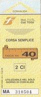 FERROVIE DELLO STATO /  Biglietto Corsa Semplice _ Fascia Km 40 - Railway