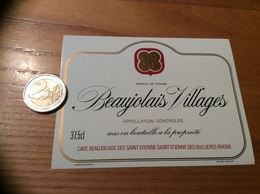 Etiquette Vin «BEAUJOLAIS VILLAGES - CAVE BEAUJOLAISE DES SAINT ÉTIENNE - Saint-Etienne-des-Oullières (69)» - Beaujolais