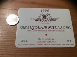 Etiquette Vin 1990 «BEAUJOLAIS VILLAGES - Jean-Louis CHANAY - Saint-Etienne-des-Oullières (69)» - Beaujolais