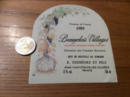 Etiquette Vin 1989 «BEAUJOLAIS VILLAGES - Domaine Des Grandes Bruyères - TEISSÈDRE - Saint-Etienne-des-Oullières (69)» - Beaujolais