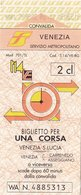 FERROVIE DELLO STATO /  Biglietto Per Una Corsa  _ Venezia S. Lucia - Chemins De Fer
