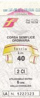 FERROVIE DELLO STATO /  Biglietto Corsa Semplice _ Fascia Km 40 - Treni