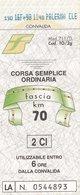 FERROVIE DELLO STATO /  Biglietto Corsa Semplice _ Fascia Km 70 - Railway