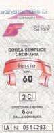 FERROVIE DELLO STATO /  Biglietto Corsa Semplice _ Fascia Km 60 - Treni