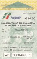 FERROVIE DELLO STATO /  Biglietto Valido Per Una Corsa _ ROMA TERMINI - FIUMICINO AEROPORTO - Treni