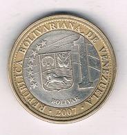 1 BOLIVAR   2007 VENEZUELA /8618/ - Venezuela