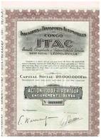 """Ancienne Action  Congolaise - Industries Et Transports Automobiles Au Congo """"ITAC""""- Titre De 1928 - Africa"""
