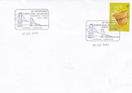 30°ANIVERSARIO. PUENTE GRAL BELGRANO CORRIENTES~CHACO. SPECIAL COVER 2003 CORRIENTES. ARGENTINE - BLEUP - Argentine