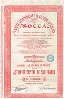 """Ancienne Action  Congolaise - Société Commerciale Du Centre Africain """"SOCCA""""- Titre De 1927 - Afrique"""