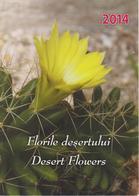 Romania Brochure 2014 - Desert Flowers - Echinocereus Triglochidiatus -Baileya Multiradiata - Solanum Elaeagnifolium - Zonder Classificatie